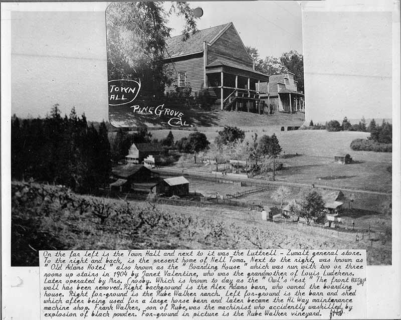 Pine Grove CA History - Pine Grove House